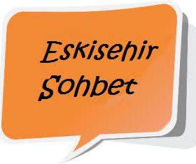 Eskişehir Sohbet