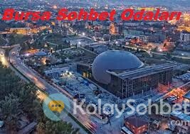 Bursa Şehri ChatOdaları